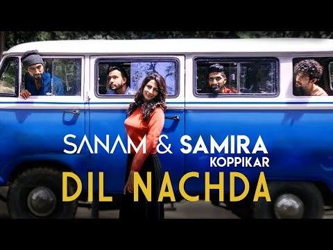 Dil Nachda Lyrics – Sanam x Samira Koppikar