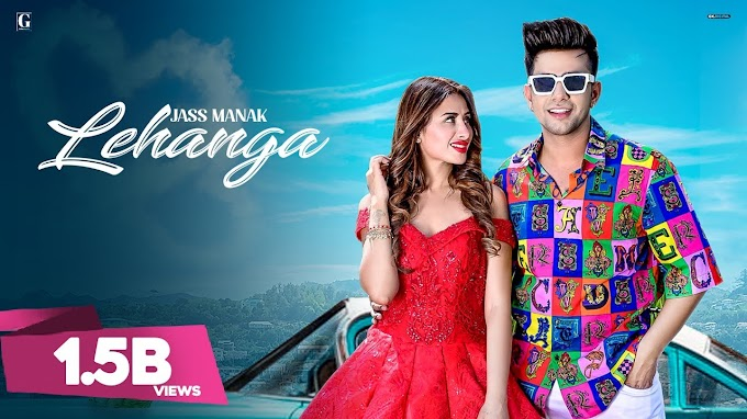 मैनु लहंगा Lehanga Lyrics (Punjabi Song Lyrics) - Jass Manak