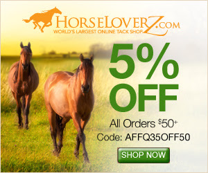 Take 5% Off Orders $50 at HorseLoverZ.com with code AFFQ35OFF50