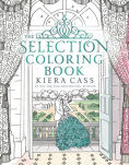 Title: The Selection Coloring Book, Author: Kiera Cass