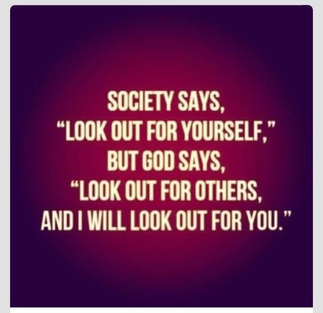 Preview Society Says Look Out For Yourself But God Says Look Out
