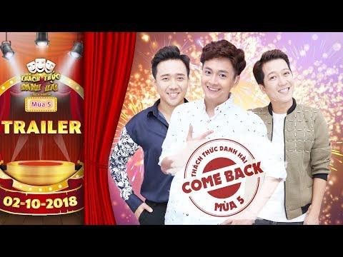 Thách thức danh hài 5|trailer: Trấn Thành, Trường Giang trở lại bùng nổ trong gameshow hot nhất 2018