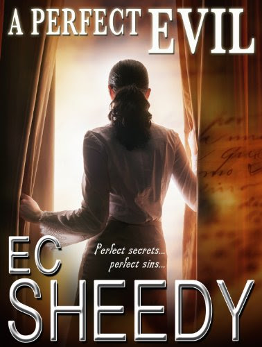 A PERFECT EVIL (Romantic Suspense) by EC Sheedy