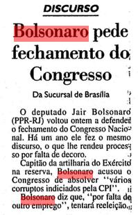 Bolsonaro pede de novo o fechamento do Congresso – porque o que importa é ser coerente no golpismo. (Arquivo da FSP 20/06/94)