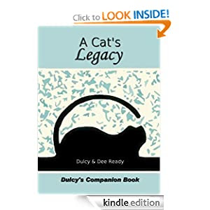 A Cat's Legacy: Dulcy's Story