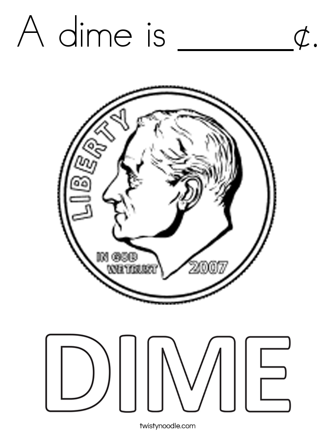 A dime is ______¢ Coloring Page - Twisty Noodle
