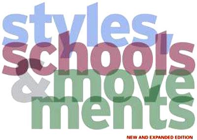 Styles, Schools, & Movements
