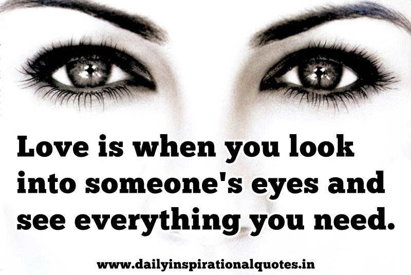 The Best When You Look Into My Eyes Quotes Mesgulsinyali