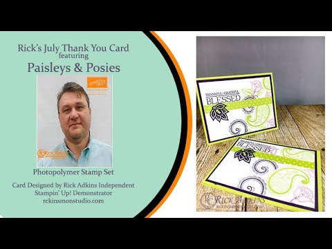 Rick's Paisleys & Posies July Thank You Card Video Tutorial