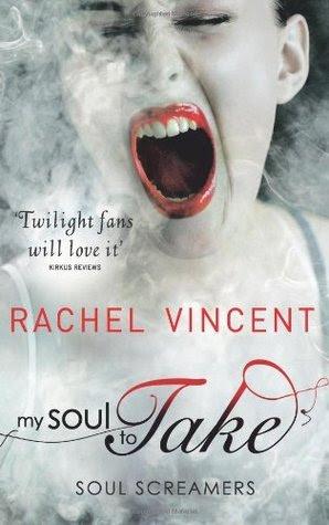 My Soul to Take (Soul Screamers, #1)