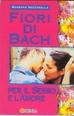Fiori di bach per il sesso e l'amore - Libro