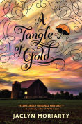 A Tangle of Gold (The Colors of Madeleine, Book 3), Author: Jaclyn Moriarty