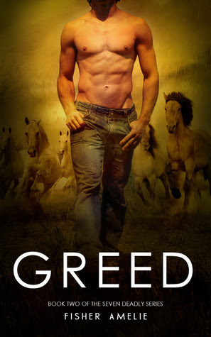 Greed (The Seven Deadly, #2)