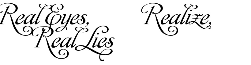 Real Eyes Realize Real Lies Tattoo Lettering Download Free Scetch