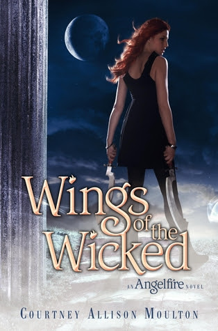 Wings of the Wicked (Angelfire, #2)