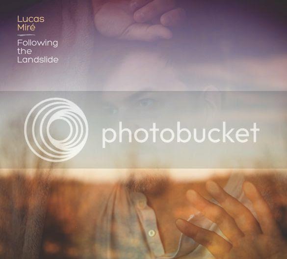 Lucas Mir photo LucasMireFollowingTheLandslideCOVER_zps4c5e26d6.jpg