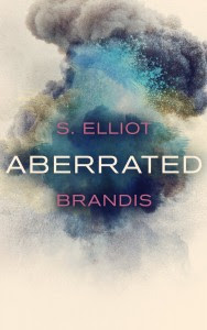 Aberrated by S. Elliot Brandis