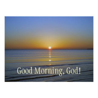 Good Morning God Sunrise Inspirational Christian
