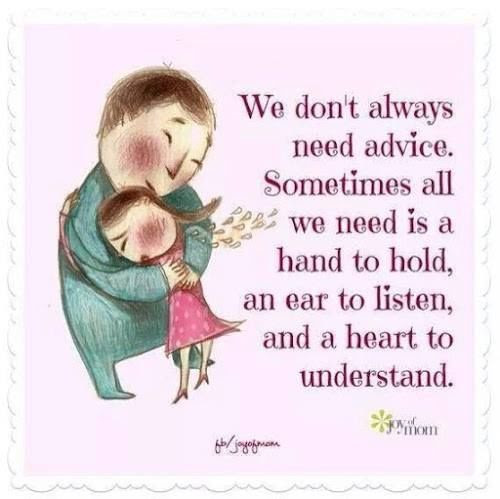 Sometimes We Just Need Someone To Listen And Understand Pictures