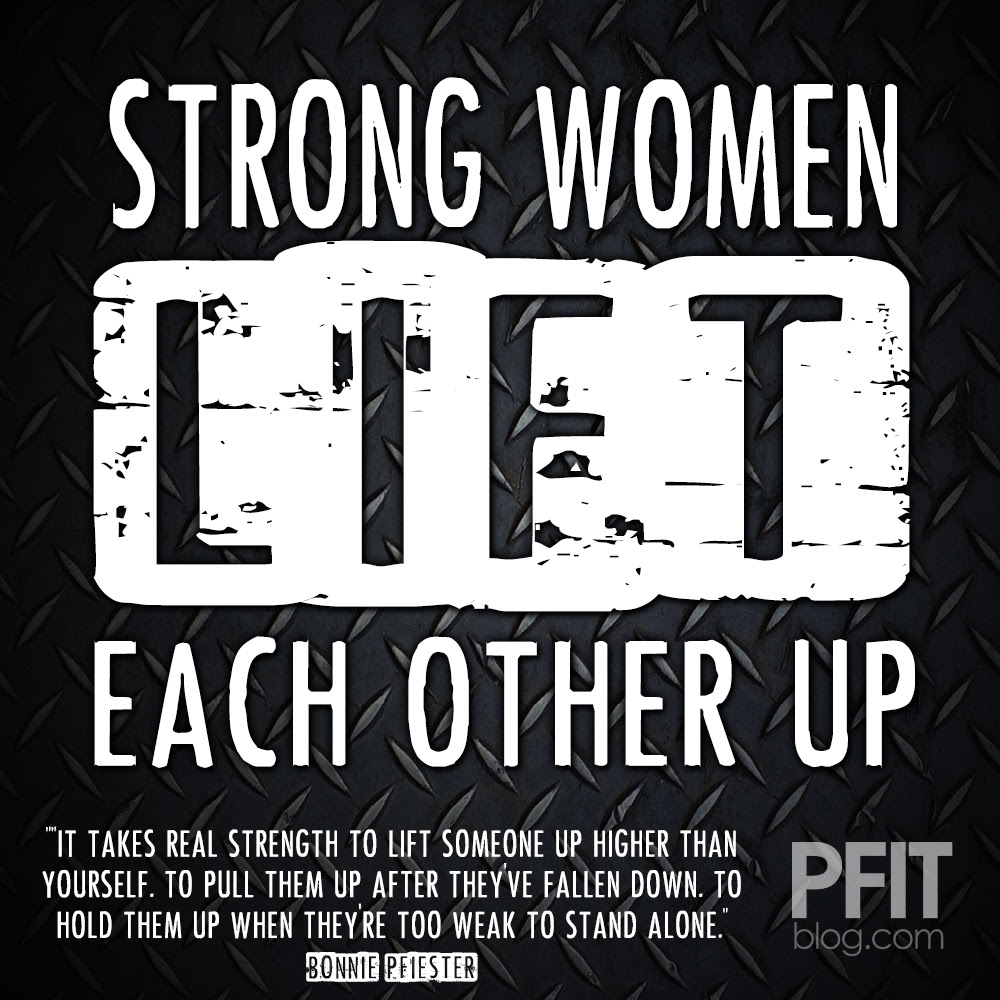 Strong Women Lift Each Other Up Quotes