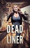 Dead Liner: A Zombie Novel