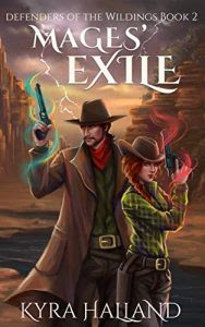 Mages' Exile by Kyra Halland