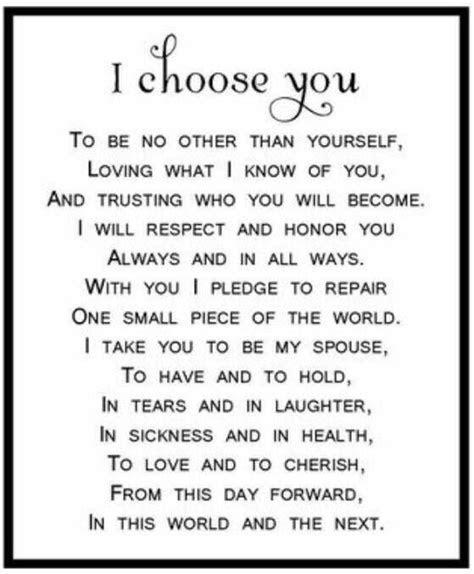 I choose you   Vows