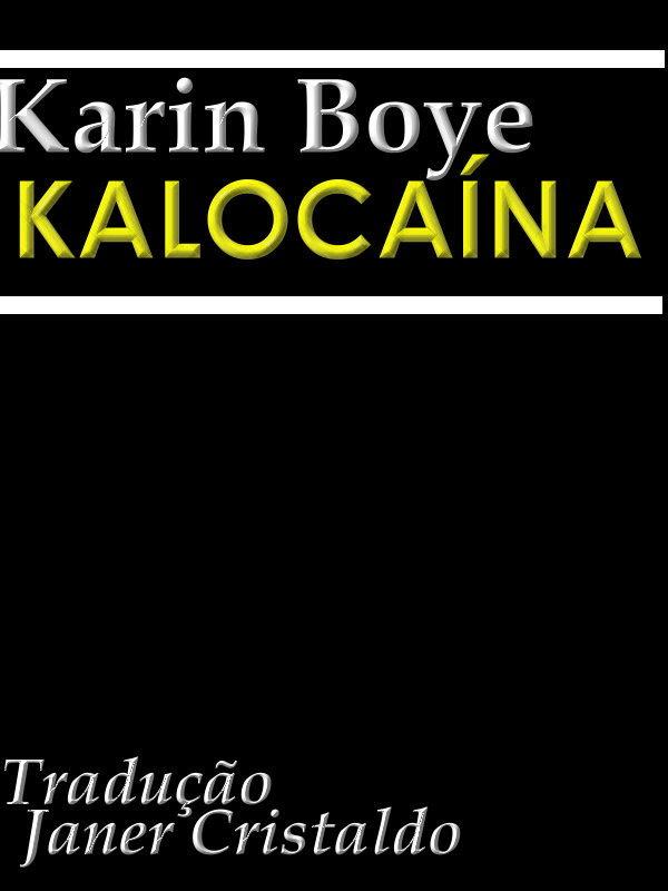 Kalocaína Karin Boye