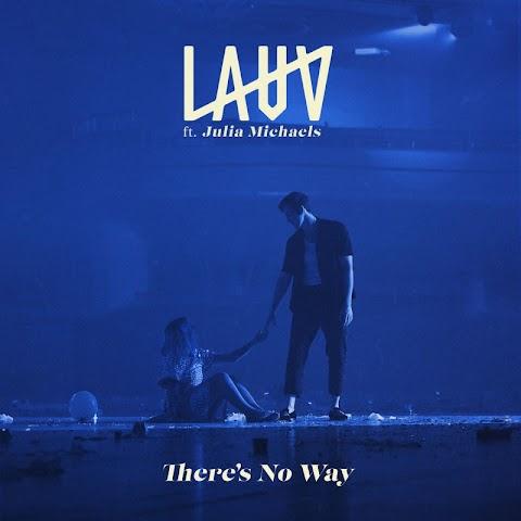 Lauv Theres No Way Lyrics