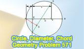 Problem 571: Circle, Diameter, Chord, Perpendicular, Measurement.