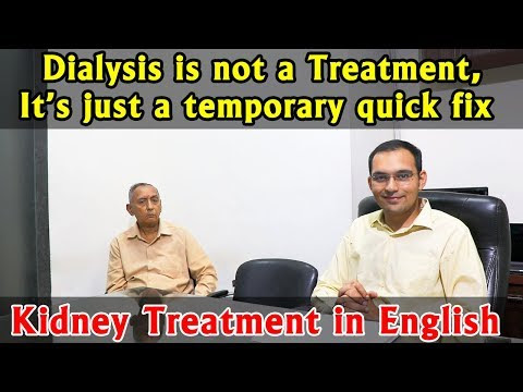 Why ayurvedic kidney treatment is better than dialysis?