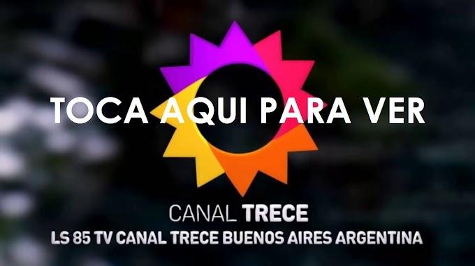 MIRA EN VIVO - LAS 24HS - CANAL TRECE