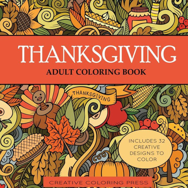 Thanksgiving Adult Coloring Book by Creative Coloring