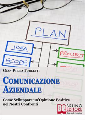 Free Ebook - Comunicazione Aziendale - Giampiero Turletti