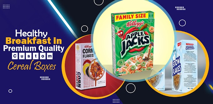 Healthy Breakfast in Premium Quality Custom Cereal Boxes