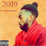 "Khaleel Mandel - ""2019"""