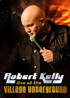 Robert Kelly: Live at the Village...