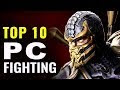 Top 10 fighting games for pc