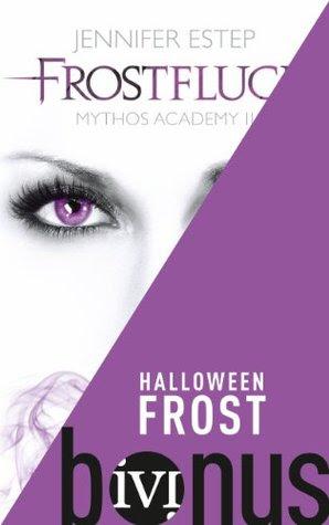 Halloween Frost (Mythos Academy, #1.5)