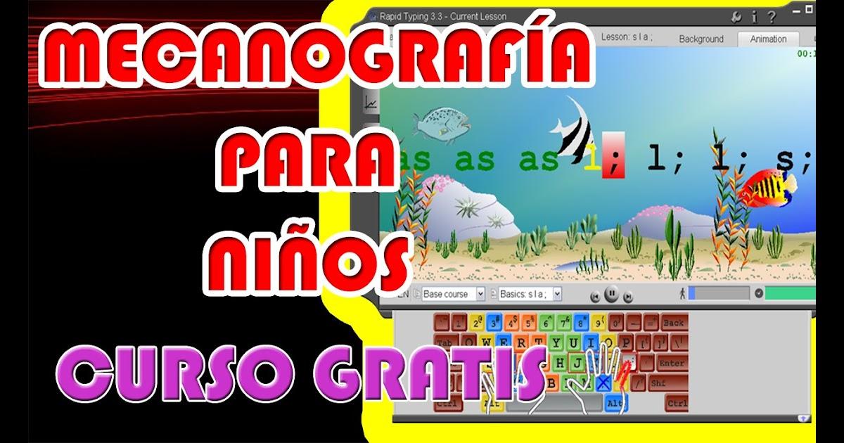 Curso De Mecanografia Gratis Para Niños En Español Hábitos De Niños
