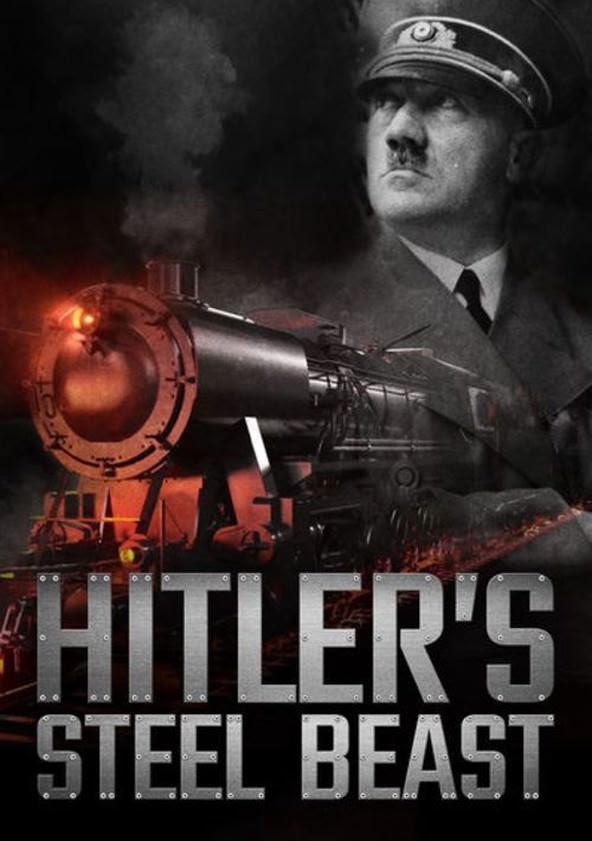 O Trem de Hitler: A Besta de Aço