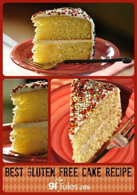 Best Gluten Free Cake Recipe   gfJules