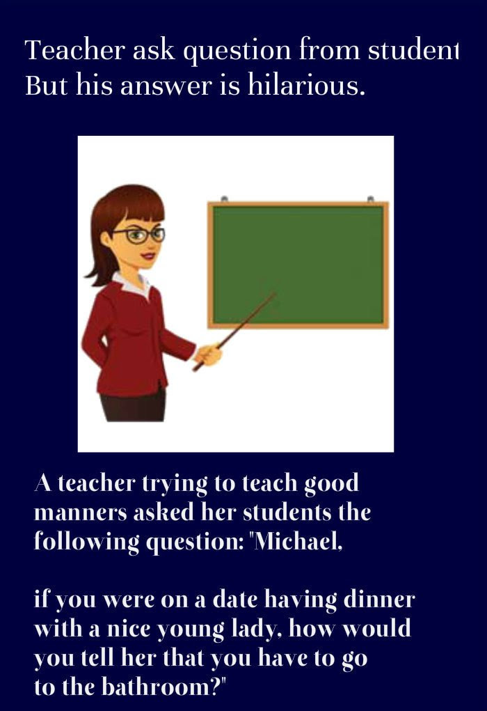 Teacher ask Question from student, But his answer is hilarious