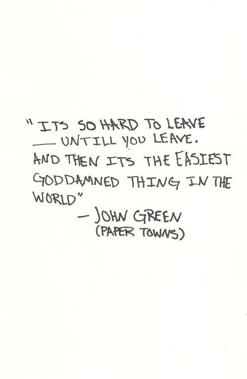 Quotes About Friends Leaving Town 15 Quotes