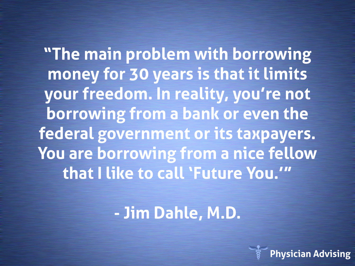 Physician Advising Quote 94 Fee Only Financial Advisor For Doctors
