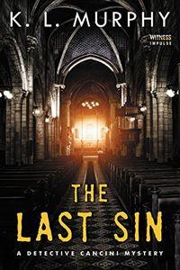 The Last Sin by K. L. Murphy