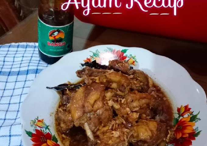Resep Membuat Ayam Kecap Anti Ribet