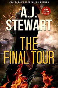 The Final Tour by A. J. Stewart