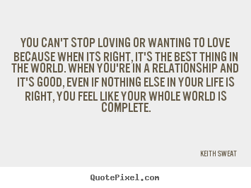 Diy Picture Quotes About Love You Cant Stop Loving Or Wanting To