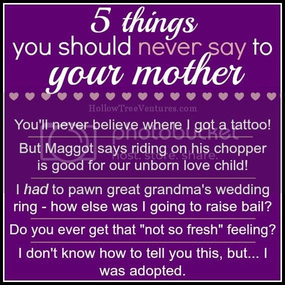 5 things you shouldn't say to your mother